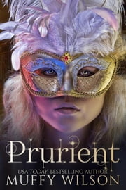 Prurient ebook by Muffy Wilson