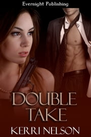 Double Take ebook by Kerri Nelson