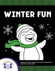 Winter Fun ebook by Kim Mitzo Thompson, Karen Mitzo Hilderbrand, Jackie Binder,...
