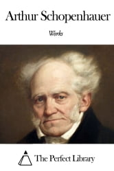 Works of Arthur Schopenhauer ebook by Arthur Schopenhauer