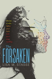 The Forsaken - The Forsaken Trilogy ebook by Lisa M. Stasse