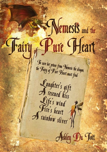 Nemesis and the Fairy of Pure Heart ebook by Ashley Du Toit