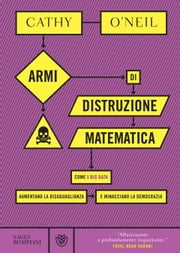 Armi di distruzione matematica eBook by Cathy O'Neil