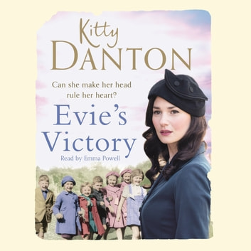 Evie's Victory - Evie's Dartmoor Chronicles, Book 3 audiobook by Kitty Danton