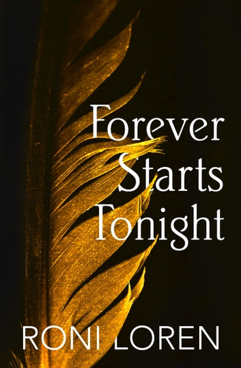 Forever Starts Tonight (A Novella) (Loving on the Edge Series) ebook by Roni Loren