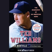Ted Williams - The Biography of an American Hero audiobook by Leigh Montville