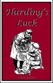 Harding's Luck ebook by Edith Nesbit,H. R. Millar (Illustrator)