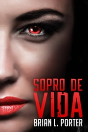 Sopro de Vida ebook by Brian L. Porter