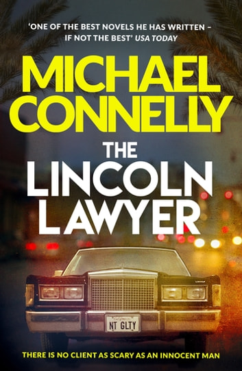 The Lincoln Lawyer - A Richard and Judy bestseller ebook by Michael Connelly