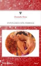 Untouched Until Marriage 電子書 by Chantelle Shaw