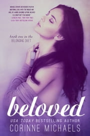 Beloved (The Belonging Duet #1) ebook by Corinne Michaels
