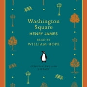 Washington Square audiobook by Henry James