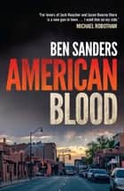American Blood ebook by Ben Sanders