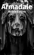 Armadale eBook by Wilkie Collins
