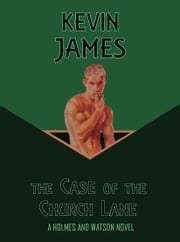 The Case of the Church Lane ebook by Kevin James