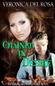 Chained in Desire ebook by Veronica Del Rosa