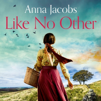 Like No Other audiobook by Anna Jacobs
