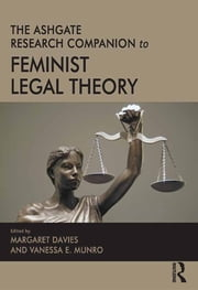 The Ashgate Research Companion to Feminist Legal Theory ebook by Vanessa E. Munro,Margaret Davies