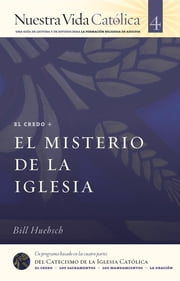 El Misterio de la Iglesia (CREDO) ebook by Bill Huebsch
