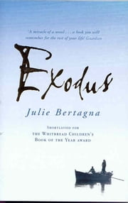 Exodus: Book 1 ebook by Julie Bertagna