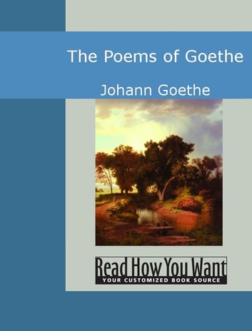 The Poems of Goethe ebook by Goethe, Johann