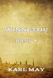 Winnetou Band 4 ebook by Karl May