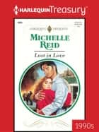 Lost in Love ebook by Michelle Reid