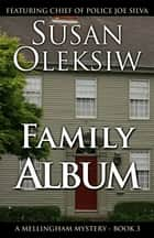 Family Album ebook by Susan Oleksiw