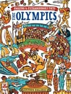 Amazing & Extraordinary Facts - The Olympics ebook by Stephen Halliday