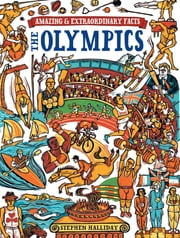 Amazing & Extraordinary Facts The Olympics ebook by Stephen Halliday