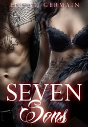 Seven Sons (Gypsy Brothers, #1) ebook by Lili St. Germain