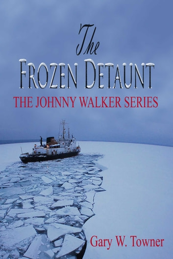 The Frozen Detaunt ebook by Gary Towner
