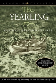 The Yearling ebook by Marjorie Kinnan Rawlings,Patricia Reilly Giff