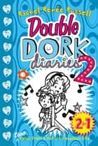 Double Dork Diaries #2 ebook by