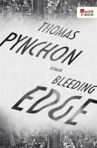 Bleeding Edge ebook by Thomas Pynchon, Dirk van Gunsteren