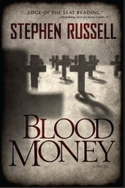 Blood Money ebook by Stephen Russell, MD