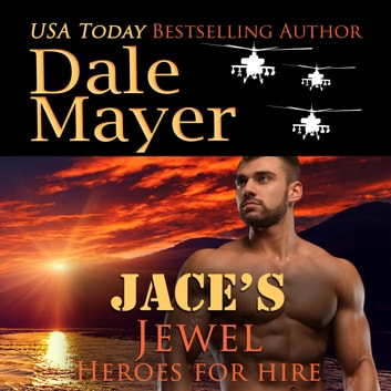 Jace's Jewel - Book 12: Heroes For Hire audiobook by Dale Mayer