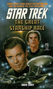The Great Starship Race ebook by Diane Carey
