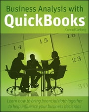 Business Analysis with QuickBooks ebook by Conrad Carlberg