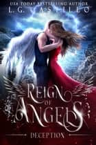 Reign of Angels 2: Deception ebook by