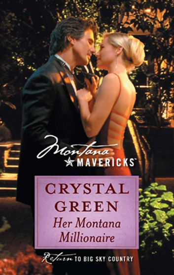 Her Montana Millionaire (Mills & Boon Silhouette) ebook by Crystal Green