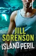 Island Peril ebook by Jill Sorenson