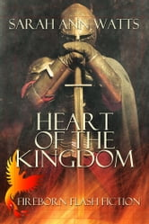 Heart of the Kingdom ebook by Sarah Ann Watts
