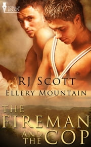 The Fireman and the Cop ebook by RJ Scott