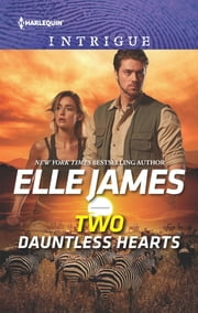 Two Dauntless Hearts ebook by Elle James