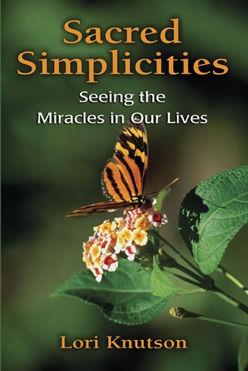 Sacred Simplicties ebook by Lori Knutson