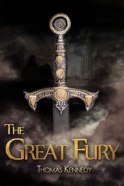 The Great Fury ebook by Thomas Kennedy
