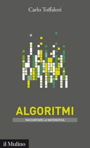 Algoritmi ebook by Carlo, Toffalori