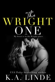 The Wright One ebook by K.A. Linde