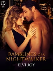 Ramblings of a Nightwalker ebook by Elvi Joy